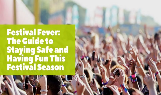How To Stay Safe At Festivals