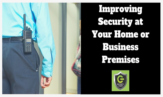 Improving Security At Your Home Or Business Premises