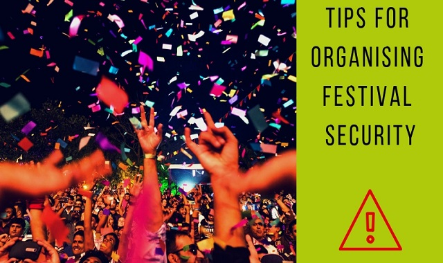 Tips For Organising Festival Security