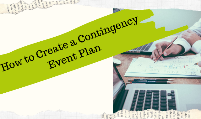How To Create A Contingency Event Plan