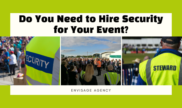 Do You Need To Hire Security For Your Event_