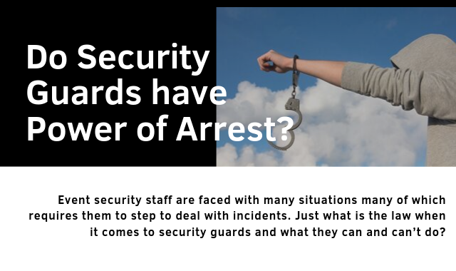 Do Security Guards Have Power Of Arrest