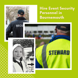 Hire Event Security Personnel in Bournemouth