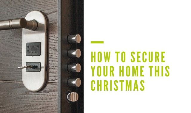 How To Secure Your Home This Christmas