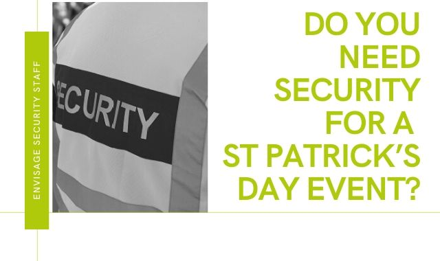 Do You Need Security For A St Patrick's Day Event_