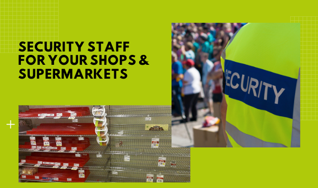 Security Staff For Your Shops
