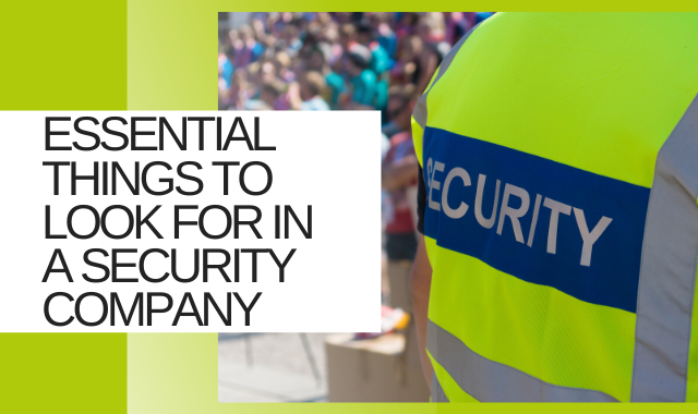 What To Look For In A Security Staff Company